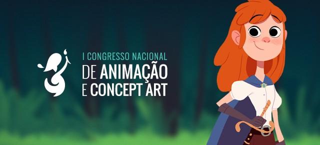 Começa hoje, às 10h, o 1º Congresso Nacional de Animação e Concept Art